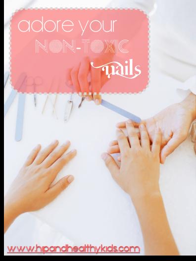 Adore your Non Toxic Nails