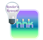 HHK Readers Request