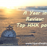 A Year in Review: Your Top HHK Posts